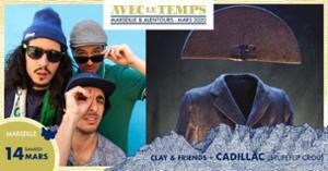 ALT #22 : Cadillac (Stupeflip Crou) + Clay and Friends