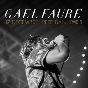 GAEL FAURE + GUEST