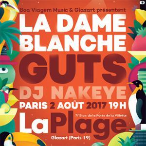 La Dame Blanche & GUTS à Paris