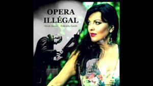 """OPÉRA ILLÉGAL """"La nouvelle couleur de l'Opéra"""""""