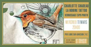 Charlotte Chadeau - La Bobine Tattoo Vernissage + Live & Dj Set
