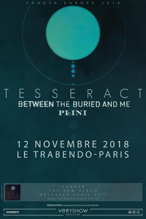 TESSERACT + BETWEEN THE BURIED AND ME + PLINI