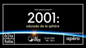 2001 : odyssée de la sphère