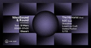 WestSound x ROUND | w/ The Horrorist, NX1, and more
