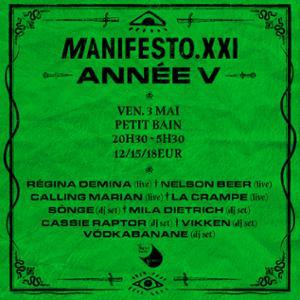 MANIFESTO XXI – ANNÉE V