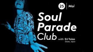 Soul Parade Club 68 | Guest Dj Taizo (Osaka, JP)