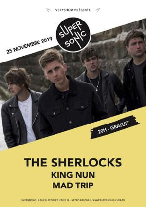 The Sherlocks • King Nun • Mad Trip / Supersonic (Free entry)