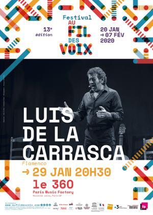 LUIS DE LA CARRASCA au Festival Au Fil des Voix