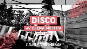 Disco, nu-disco, house w/ Elena Mechta // L'ALG