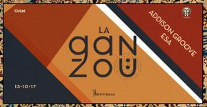 LA GANZOÜ #7