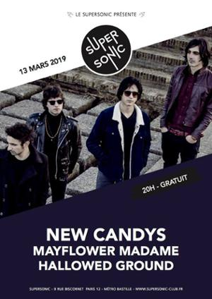 New Candys • Mayflower Madame • Hallowed Ground / Supersonic