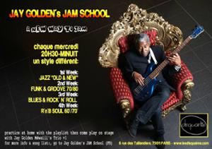 Jay Golden's Jam School - Rock / Blues / Rock&Roll night -