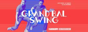 LE GRAND BAL SWING w/ CHARLES TURNER & HIS SWING BAND