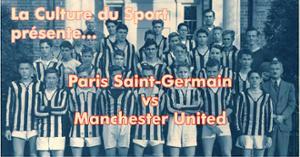 Diffusion du match PSG - Manchester United | à la Marbrerie