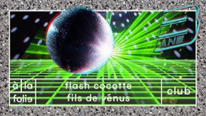 A la folie fête ses 3 ans : Flash Cocotte x Fils de Venus