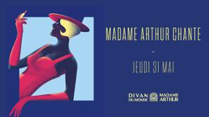 Madame Arthur Chante