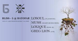 BLISS - Б présente : Losoul, Mush, Loxique, Greg Lion