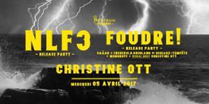 NLF3 + Foudre! + Christine Ott
