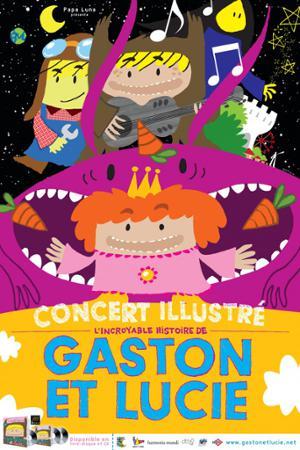 L'incroyable histoire de Gaston & Lucie