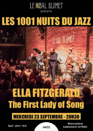 LES 1001 NUITS DU JAZZ – ELLA FITZGERALD, The First Lady of Song