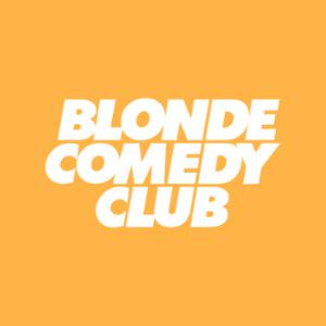 BLONDE COMEDY CLUB #9