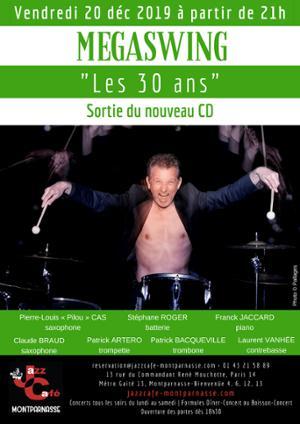 Megaswing, Les 30 ans au Jazz Café Montparnasse