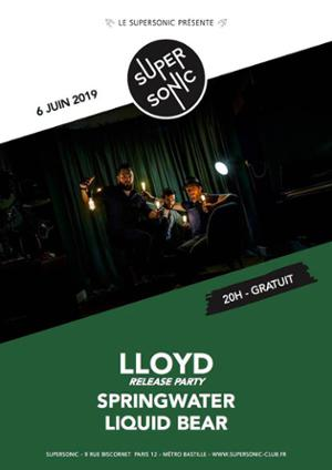 Lloyd (Release Party) • Springwater • Liquid Bear / Supersonic