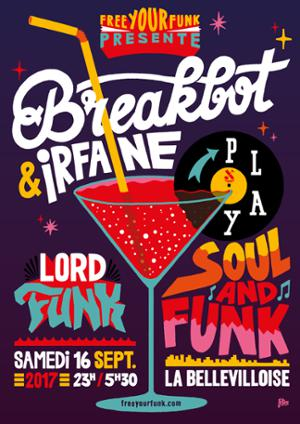 FREE YOUR FUNK : BREAKBOT (3H SOUL & FUNK SET), IRFANE, LORD FUNK