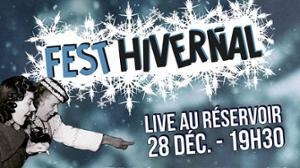 Fest'hivernal au Reservoir !!