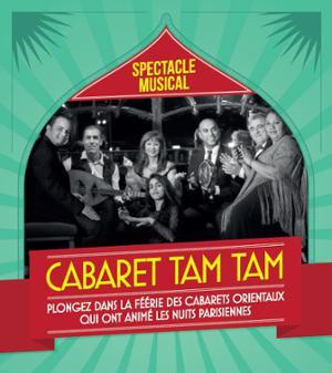 CABARET TAM TAM - Spectacle Musical