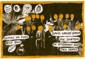 THE SHIFTERS + DAVID NANCE GROUP + EN ATTENDANT ANA