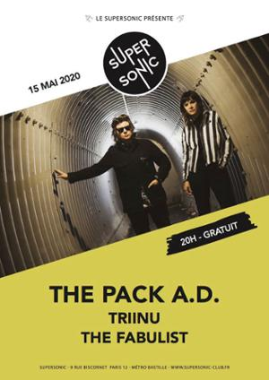 The Pack AD • Triinu • The Fabulist / Supersonic (Free entrance)