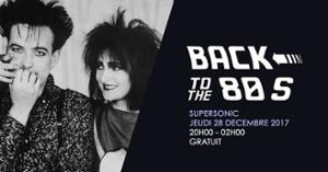 Back To The 80s / Free entrance - Supersonic