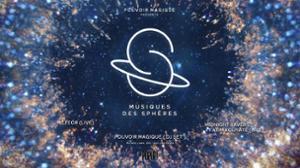Pouvoir Magique présente Musiques des Sphères / 26.05.17 / Popup