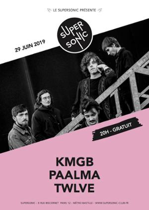 Kmgb • Paalma • Twlve / Supersonic (Free entry)