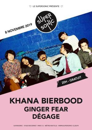 Khana Bierbood คณะเบียร์บูด • Ginger Fear • Dégage / Supersonic