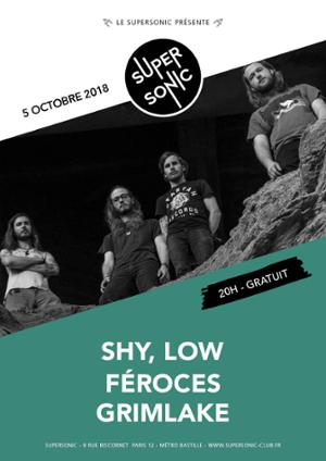 Shy, Low • Féroces • Grimlake / Supersonic
