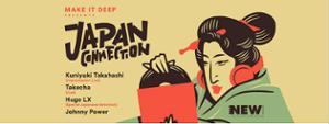 Japan Connection:  Kuniyuki Takahashi / Takecha / Hugo LX / Johnny Power