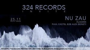 324 Records : Nu Zau, Alisonn, Paul Castel b2b Alex Boneti