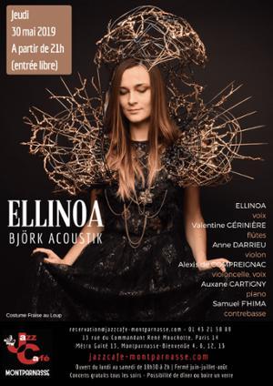 Ellinoa, Björk Acoustik au Jazz Café Montparnasse