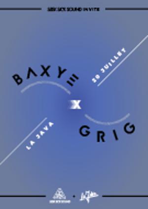 SeekSickSound invite Baxye + GRIG / La Java