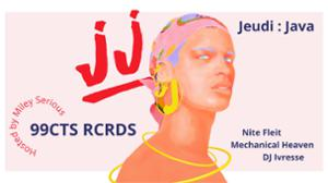 Jeudi : Java - JJ & 99CTS RCRDS