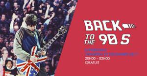 Back To The 90s / Free entrance - Supersonic