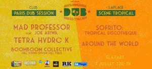 Summer Dub Festival - Mad Professor, Tetra Hydro K, Sofrito