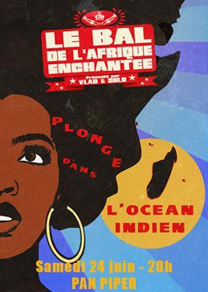 LE BAL DE L'AFRIQUE ENCHANTEE PLONGE DANS L'OCEAN INDIEN