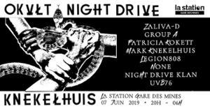 OKVLT & Night Drive w/ Knekelhuis