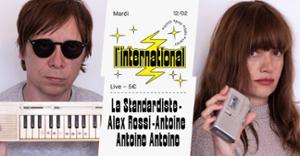 La Standardiste  Alex Rossi  Antoine Antoine Antoine