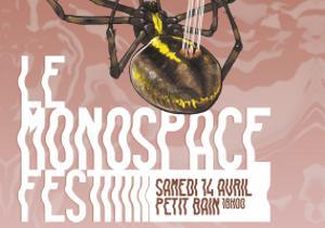 LE MONOSPACE FEST
