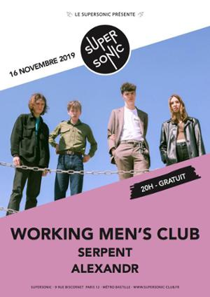 Working Men's Club (Heavenly Rec) • Serpent • Alexandr / Free