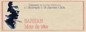 Concert de Barhan le 18.01 à L'Entrepôt !